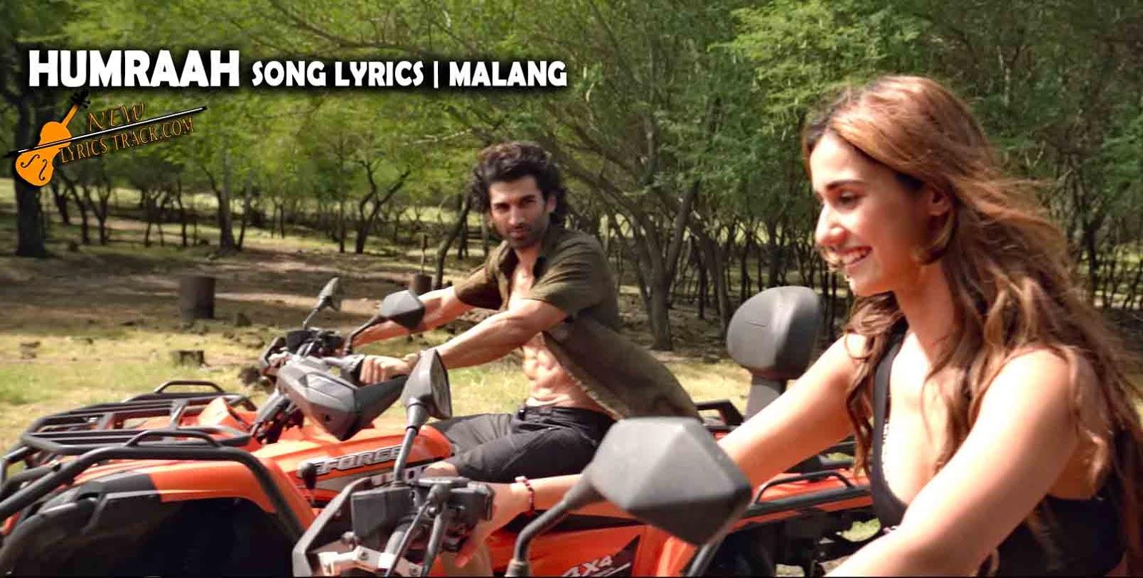 Humraah Song Lyrics Malang New Lyrics Track