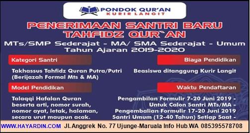 Penerimaan Santri Baru Tahfidz Quran Kurir Langit