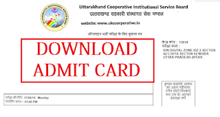 Uttrakhand Cooperative Bank Admit Card 2019 - Download Now