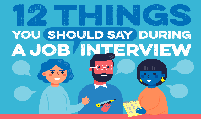 12 things you should say during a job interview #infographic