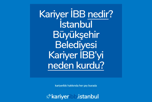 İstanbul Büyükşehir Belediyesi, İBB personel alımlarını artık Kariyer İBB üzerinden alıyor. Peki Kariyer İBB nedir? Kariyer İBB neden kuruldu?