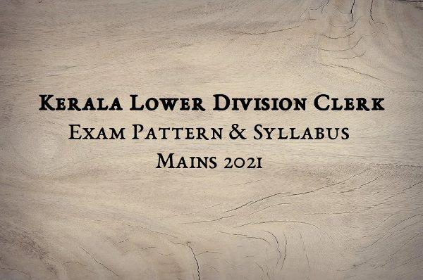 Kerala PSC LDC Main Syllabus