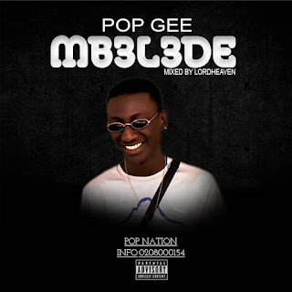 Pop Gee - Mb3l3de (Mixed By Lordheaven)
