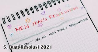 Buat Resolusi 2021 merupakan salah satu ide seru rayakan tahun baru meskipun sendirian