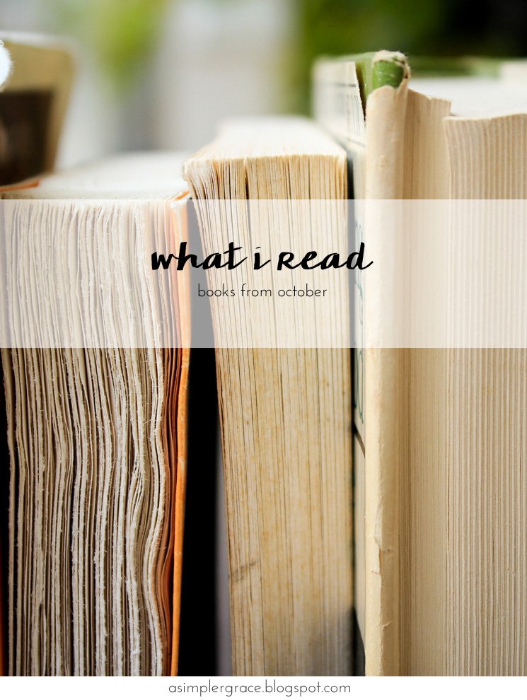 A look back at what I read this month. #ASGbookshelf #whatIread - What I Read | October - A Simpler Grace