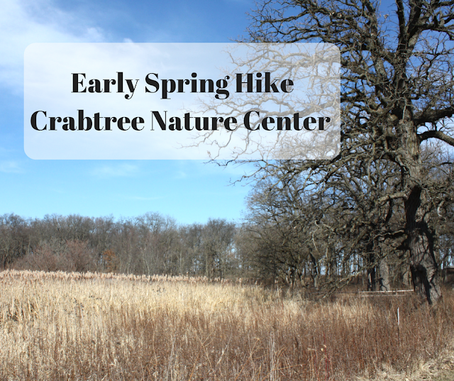 Early Spring hiking tips and a hike at Crabtree Nature Center