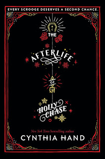 The Afterlife of Holly Chase by Cynthia Hand book cover