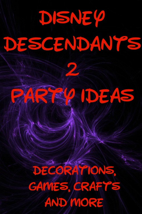 Disney Descendants 2 Party IDeas