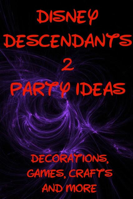 Disney Descendants 2 party ideas for kids
