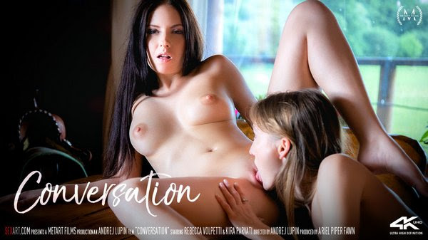 [Sex-Art] Kira Parvati, Rebecca Volpetti - Conversation