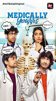 Medically Yourrs S1 [EP 01-10 ] Hindi 480p WEBRip 650MB