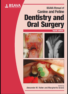 BSAVA Manual of Canine and Feline Dentistry and Oral Surgery 4th Edition