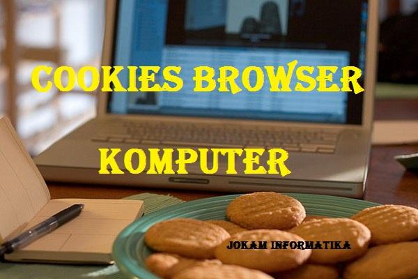 Apa Itu Yang Dimaksud Cookies Lengkap ? - JOKAM INFORMATIKA