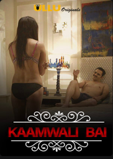 Charm Sukh (Kaamwali Bai) Hindi Web Series Season 1 Download 720p 271MB