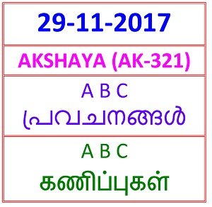 29 NOV 2017 AKSHAYA AK-321 A B C PREDICTIONS