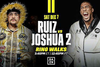 WATCH : Andy Ruiz Vs Anthony Joshua 2 Live Stream