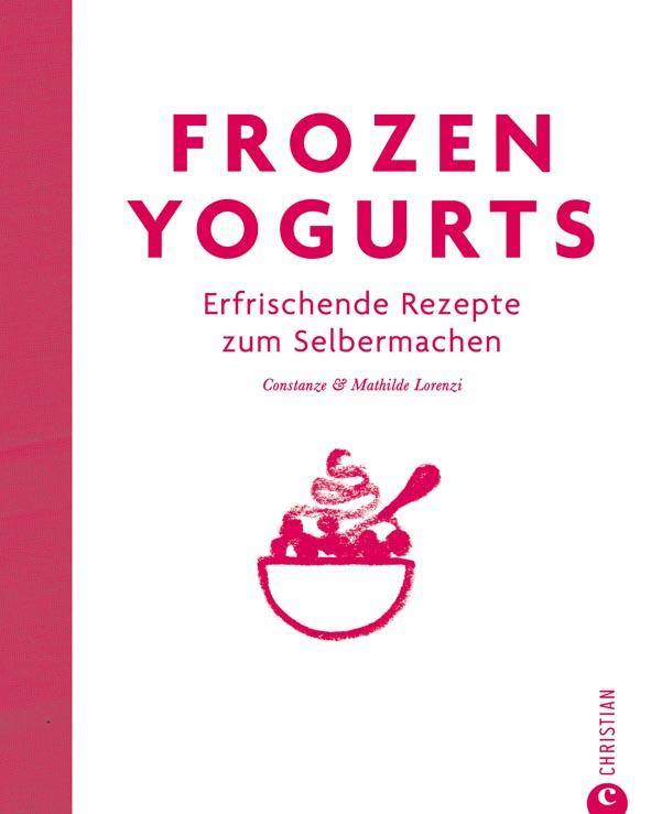 buchrezension frozen yogurts erfrischende rezepte zum. Black Bedroom Furniture Sets. Home Design Ideas
