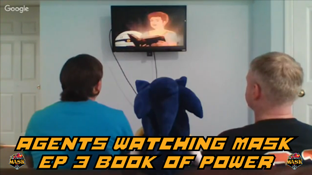 Agents Watching M.A.S.K. - EP3 The Book of Power