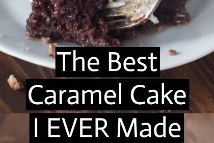 The Best Caramel Cake Recipe #caramel #caramelcake #cake #desserts #sweettreats