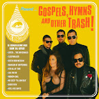 THE ABYSSMALS - Gospels, hymns and other trash! (Álbum, 2019)