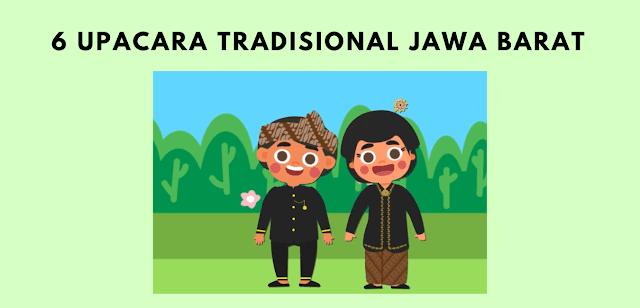 6 Upacara Tradisional Jawa Barat Yang Masih di Lestarikan