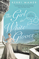 The Girl in White Gloves by Kerri Maher book cover and review