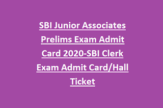 SBI Junior Associates Prelims Exam Admit Card 2020-SBI Clerk Exam Admit Card/Hall Ticket
