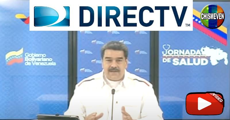 El Dictador Maduro anuncia acuerdo para el regreso de DirecTV a Venezuela