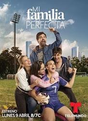 telenovela Mi Familia Perfecta