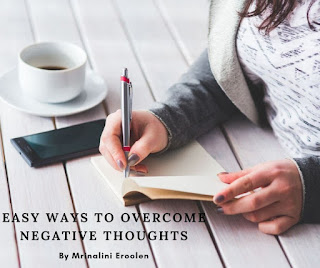 Easy Ways To Overcome Negative Thoughts