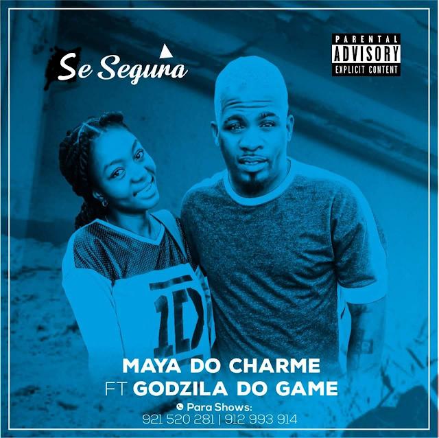 Maya Do Charme Feat. Godzila Do Game - Se Segura (Afro House)