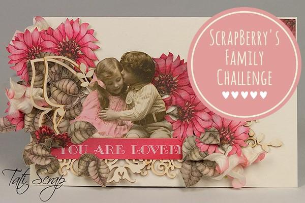ScrapBerry's Family challenge