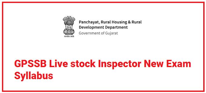 GPSSB Live stock Inspector New Exam Syllabus