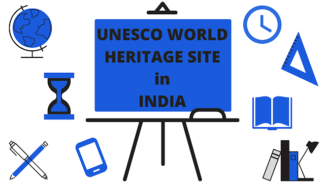 List of UNESCO World Heritage Site in India | Static GK | PDF File