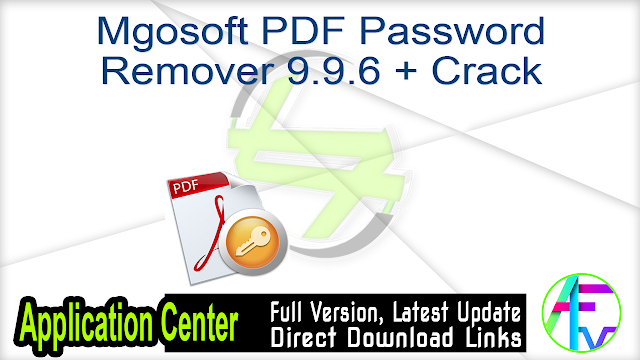 Mgosoft PDF Password Remover 9.9.6 + Crack