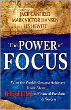 http://www.barnesandnoble.com/w/power-of-focus-jack-canfield/1100218375?ean=9780757395321