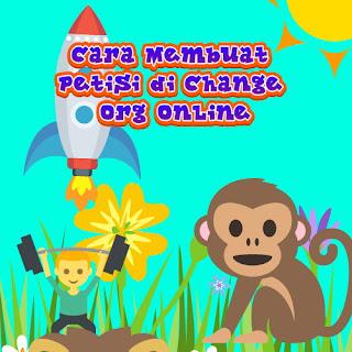 Cara Membuat Petisi di Change Org Online