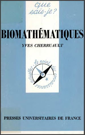 Livre : Biomathématiques - Yves Cherruault, Presses Universitaires de France