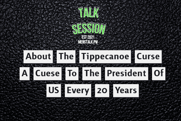 About the Tippecanoe Curse, A Curse To The President Of The United States Every 20 Years
