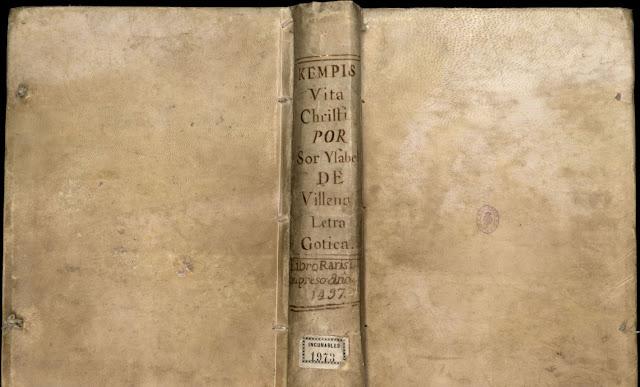 Kempis  Vita Christi POR Sor Ysabel  DE Villena Letra Gótica. Libro *Rarísimo Impreso *año (en lugar de virgulilla ñ hay ^ circunflejo desplazado a la derecha) 1497. Incunables 1973 (BNE)