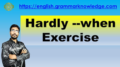 Hardly --when Exercise