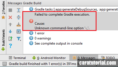 Failed to complete Gradle execution. Cause Unknown command-line option