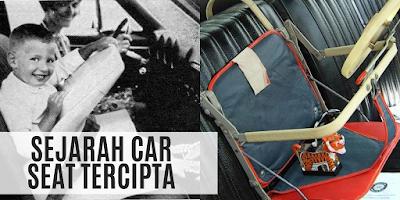 Sejarah Car Seat Tercipta