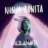 Ninja Bonita estrena Cold Lights
