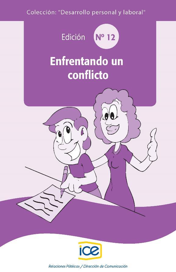 Enfrentando un conflicto – Desarrollo personal y laboral