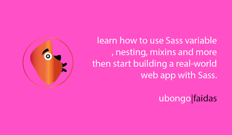 Learn how to use Sass variable, nesting, mixins and more then start building a real-world web app with Sass.