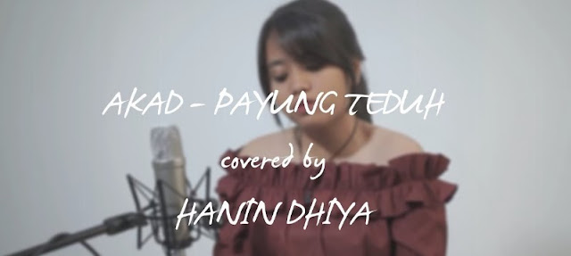 Lirik Lagu Akad – (Cover) Hanin Dhiya