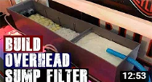 DIY Aquarium Filter (overhead sump)
