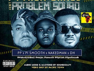 Problem Squad - Python Dance (AUDIO&VIDEO)