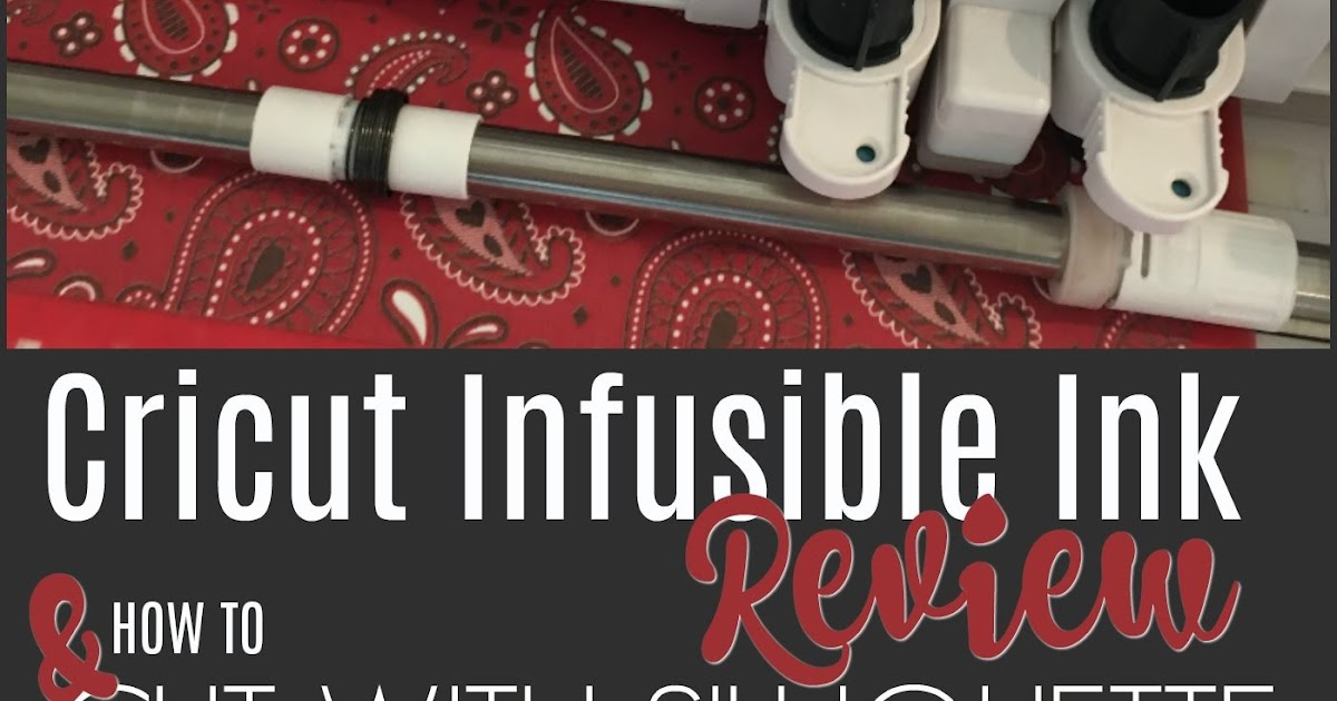 Silhouette And Cricut Infusible Ink Sheets Tutorial And